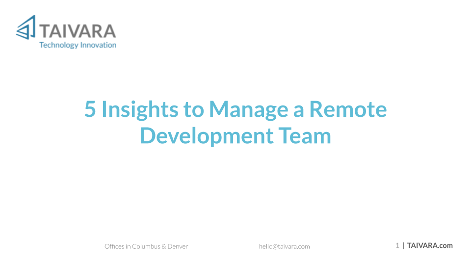 5 Insights for Managing a Remote Development Team (9)